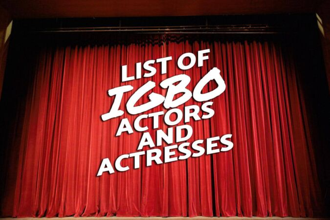 List of Igbo Actors and Actresses