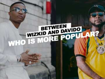 Davido and Wizkid who is more popular