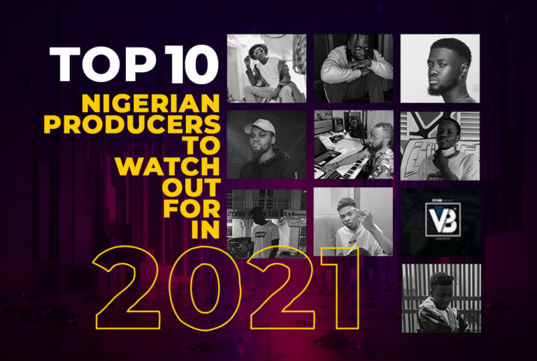 Top 10 Nigerian producers to watch out for in 2021 1